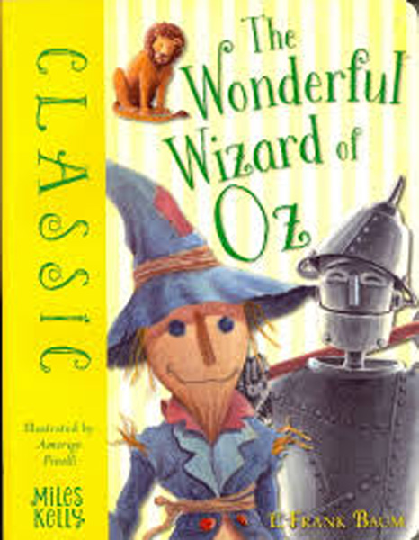 Classic : The Wonderful Wizard of Oz