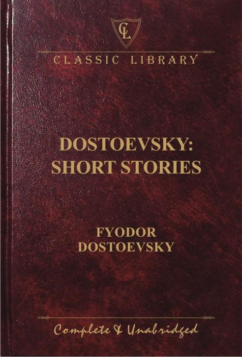 CL:Dostoevsky: Short Stories