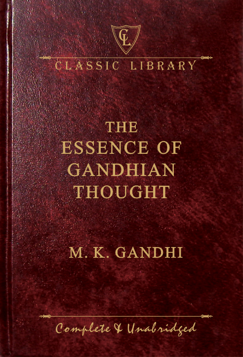 CL:The Essence of Gandhian Thought