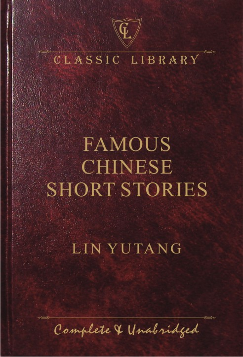 CL:Famous Chinese Short Stories