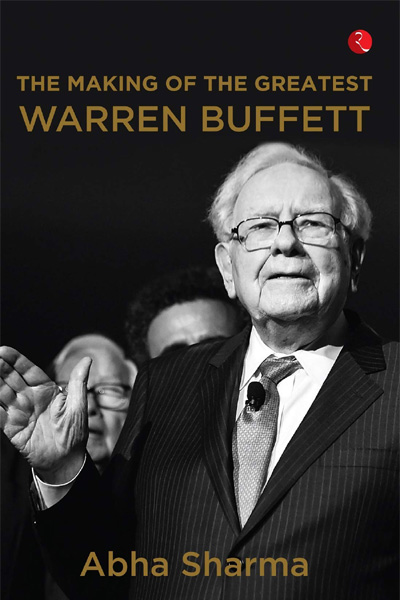 The Making of The Greatest: Warren Buffett