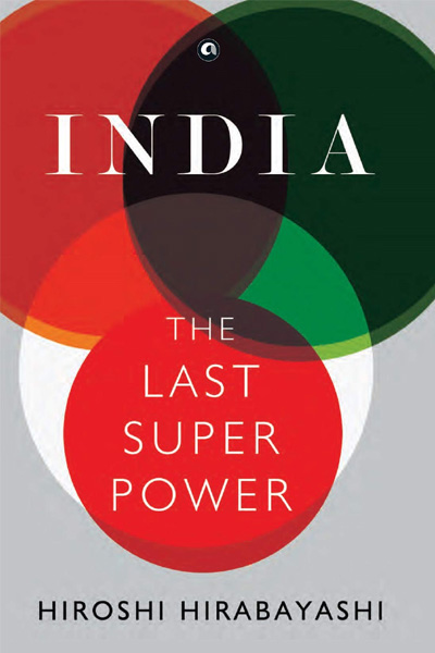 India: The Last Superpower