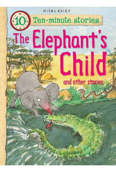 The Elephant's Child and other stories
