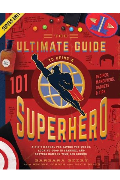 Ultimate Guide to Being a Superhero
