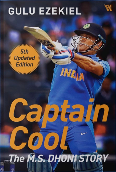 Captain Cool The M.S. Dhoni Story (5th Updated Edition)