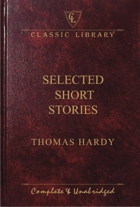 CL:Selected Short Stories (Thomas Hardy)