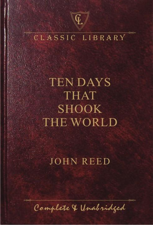 CL:Ten Days That Shook The World