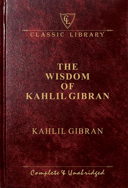 CL:The Wisdom of Kahlil Gibran