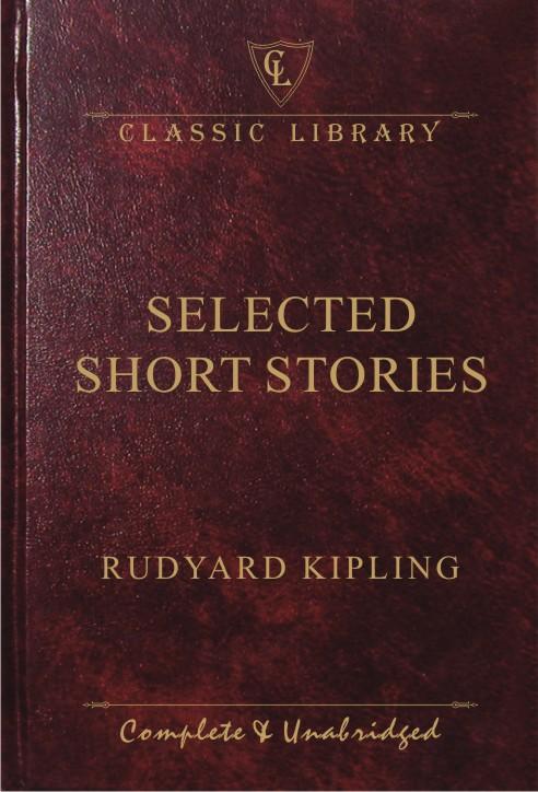 CL:Selected Short Stories (Rudyard Kipling)