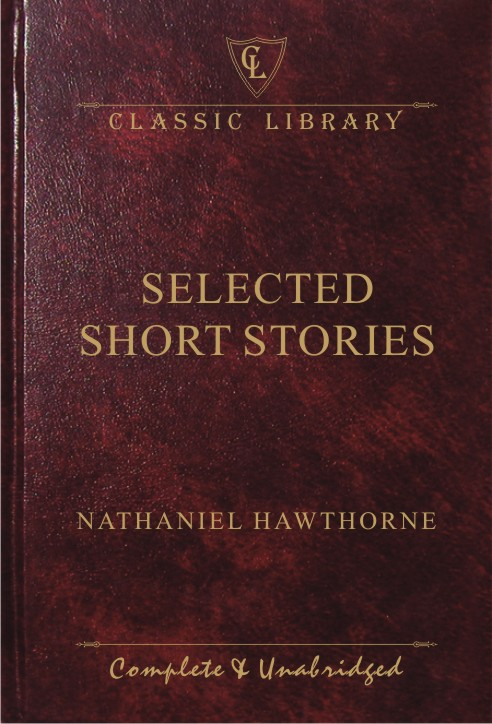 CL:Selected Short Stories (Nathaniel Hawthrone)
