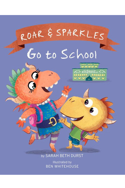 Roar and Sparkles : Go to School