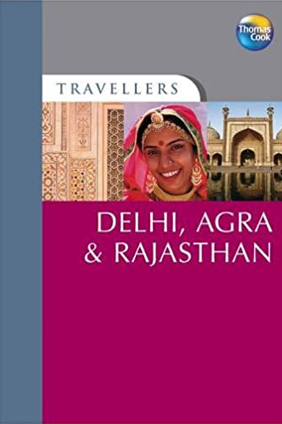 Travellers : Delhi,  Agra and Rajasthan