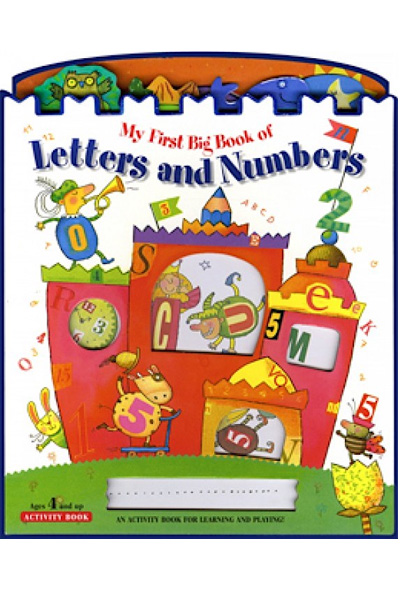 My First Big Book of Letters and Numbers