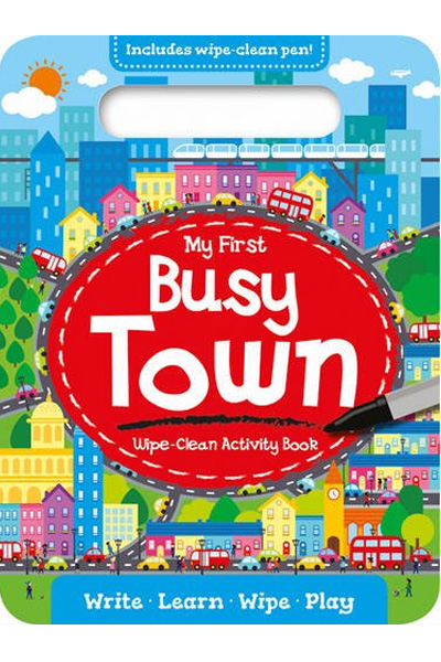My First Wipe-Clean Activity Book : Busy Town