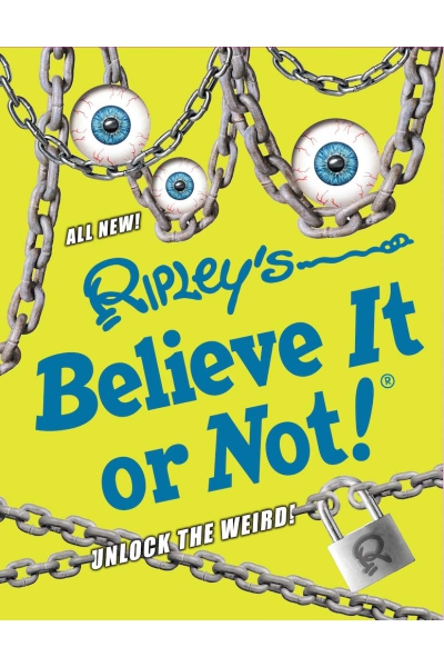 Ripley's Believe It Or Not! Unlock The Weird! (Volume 13) (ANNUAL) Hardcover