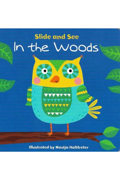 Slide And See On The Woods - Board Book
