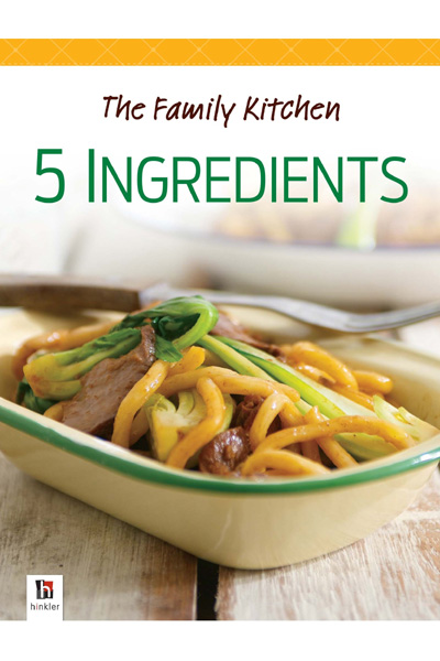 The Family Kitchen: 5 Ingredients