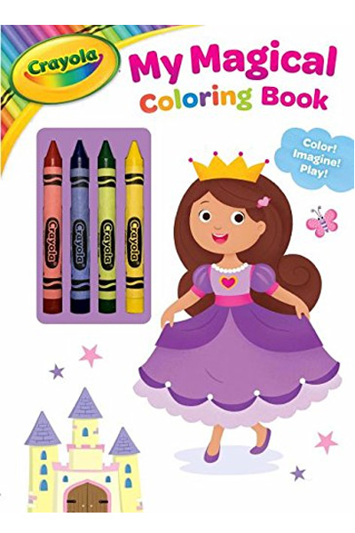 Crayola My Magical Coloring Book: Color! Imagine! Play!