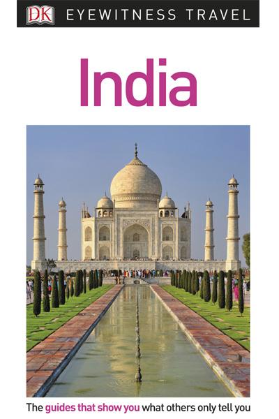 DK Eyewitness Travel : India (Travel Guide)