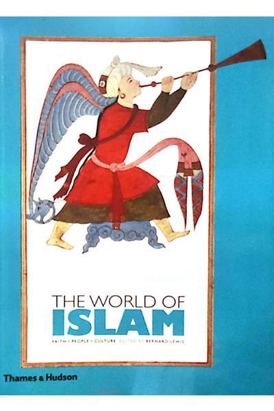 The World of Islam : Faith  People  Culture
