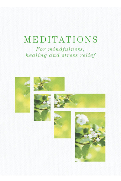 Meditations : For Mindfulness, Healing and Stress Relief
