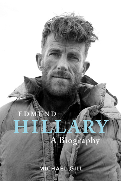Edmund Hillary - A Biography : The extraordinary life of the beekeeper who climbed Everest