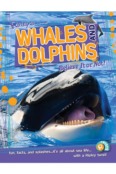 Ripley's Believe it or Not ! Whales & Dolphins