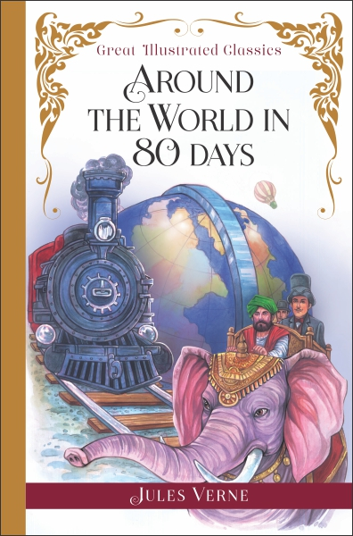 Great Illustrated Classics: Around The World In 80 Days