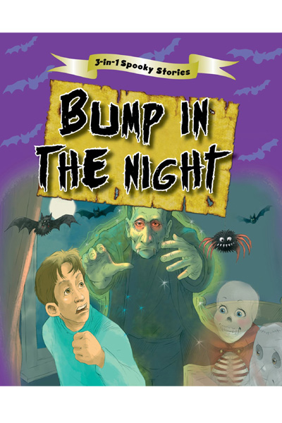 3-in-1 Spooky Stories : Bump in the Night
