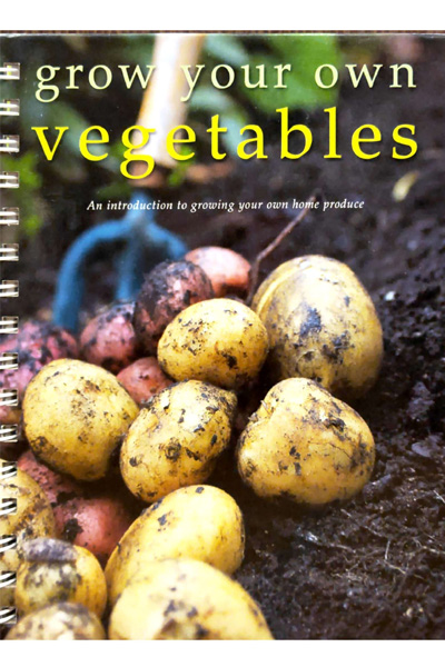 Grow Your Own Vegetables - An introduction to growing your own home produce