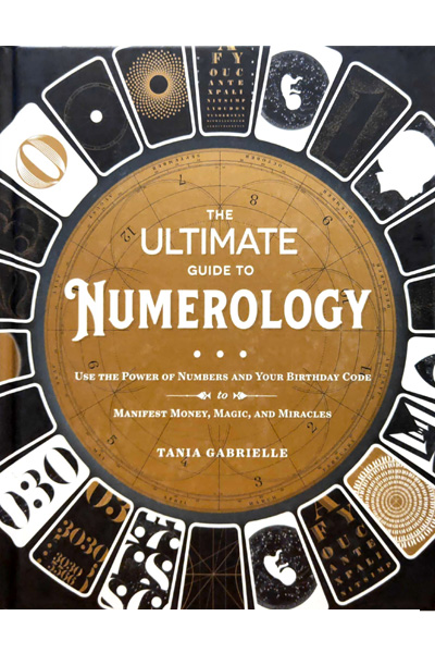 The Ultimate Guide to Numerology: Use the Power of Numbers and Your Birthday Code to Manifest Money.. Magic.. and Miracles