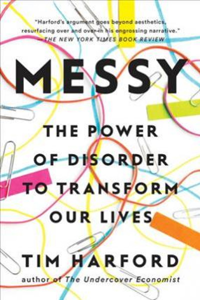 Messy:Power of Discorder to Transform Out Lives