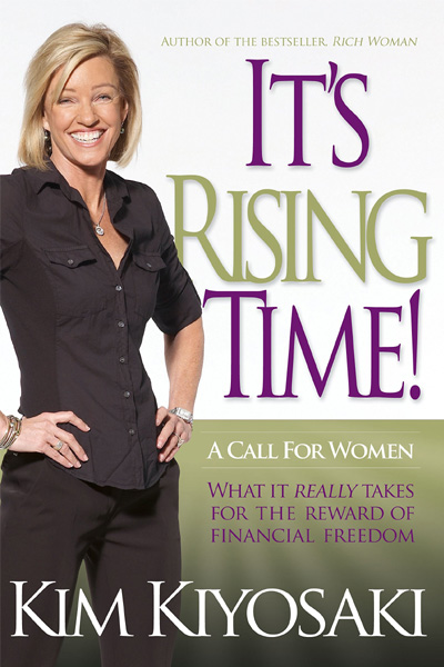 It's Rising Time! : What It Really Takes To Reach Your Financial Dreams