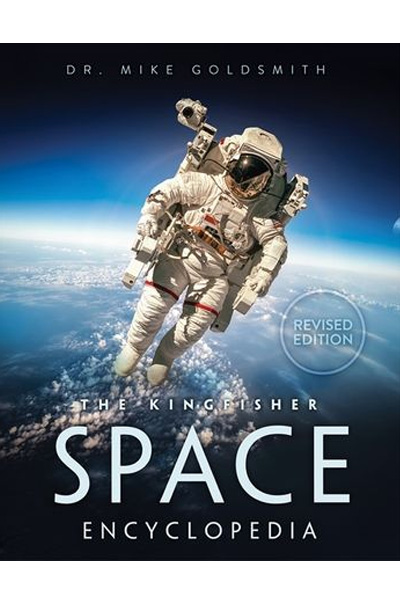 The Kingfisher Space Encyclopedia (Revised Edition)