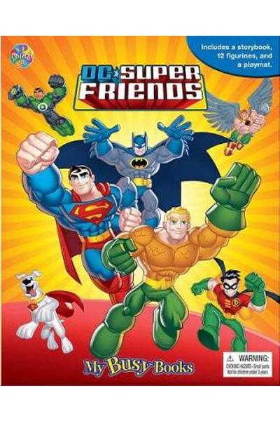 DC Super Friends : My Busy Book : Board Book