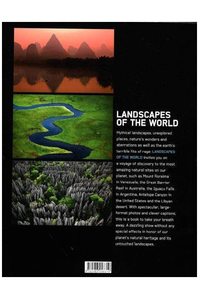 Landscapes of the World: 100 Landscapes that Amaze, Inspire and Intrigue