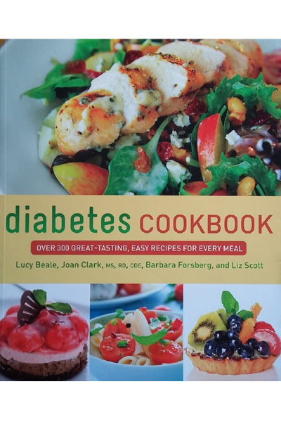 Diabetes Cookbook: Over 300 Great-Tasting - Easy Recipes For Every Meal