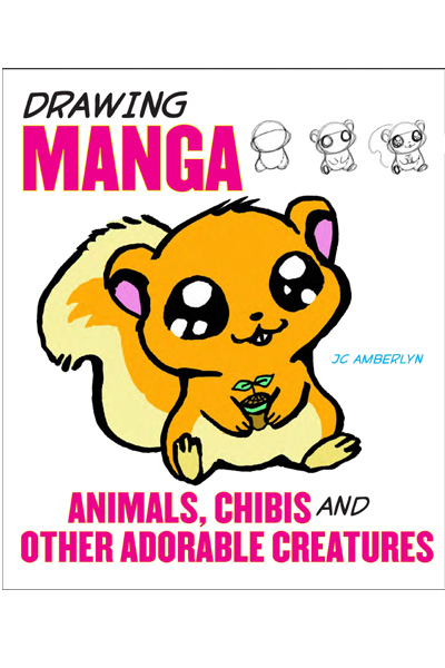 Drawing Manga : Animals, Chibis, and Other Adorable Creatures