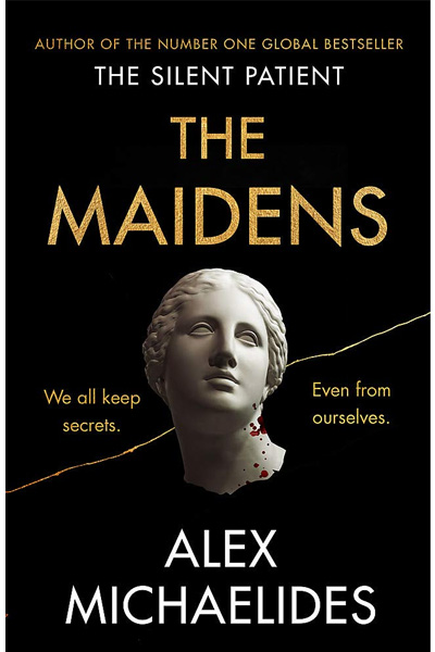 The Maidens: The new thriller from the author of the global bestselling debut The Silent Patient
