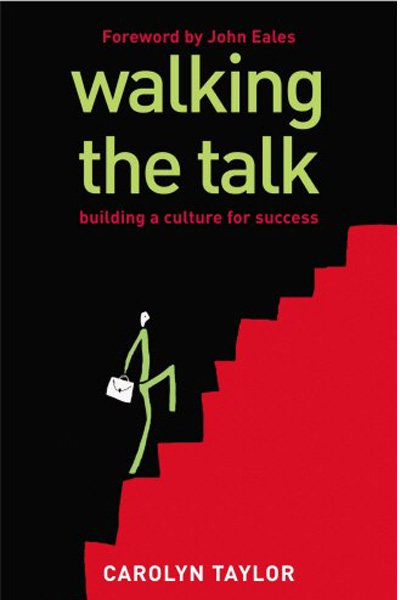 Walking the Talk : Building a Culture for Success