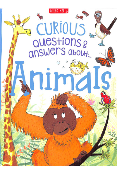 Curious Questions & Answers About...Animals