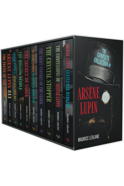 The Complete Collection of Arsène Lupin : 10 Books Box Set
