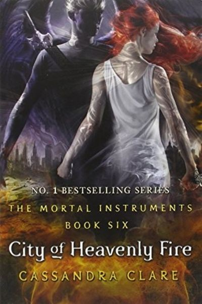 The Mortal Instruments Book Six: City of Heavenly Fire