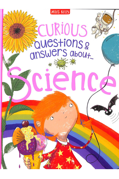 Curious Questions & Answers About...Science