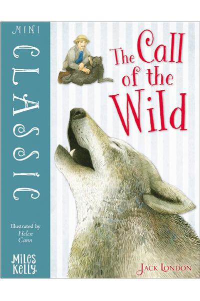 The Call of the Wild (Miles Kelly Classics)