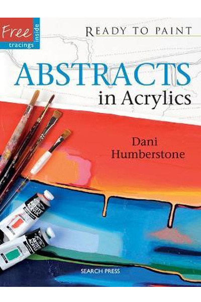 Ready to Paint: Abstracts in Acrylics