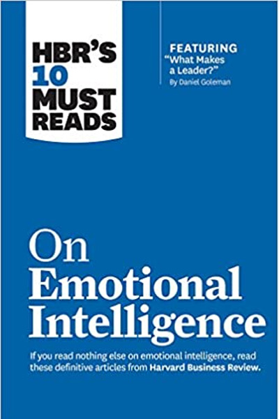 Harvard Business: On Emotional Intelligence