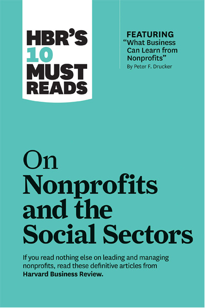 Harvard Business: On Nonprofits and the Social Sectors