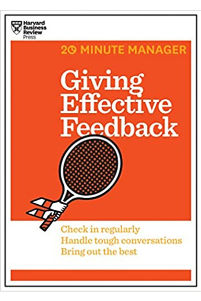 Harvard Business: 20 Minute Manager Giving Effective Feedback