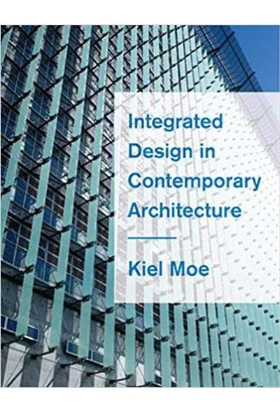 Integrated Design in Contemporary Architecture